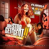 Florida J Presents - Dont Stop Get It Get It | MixtapeTorrent.com
